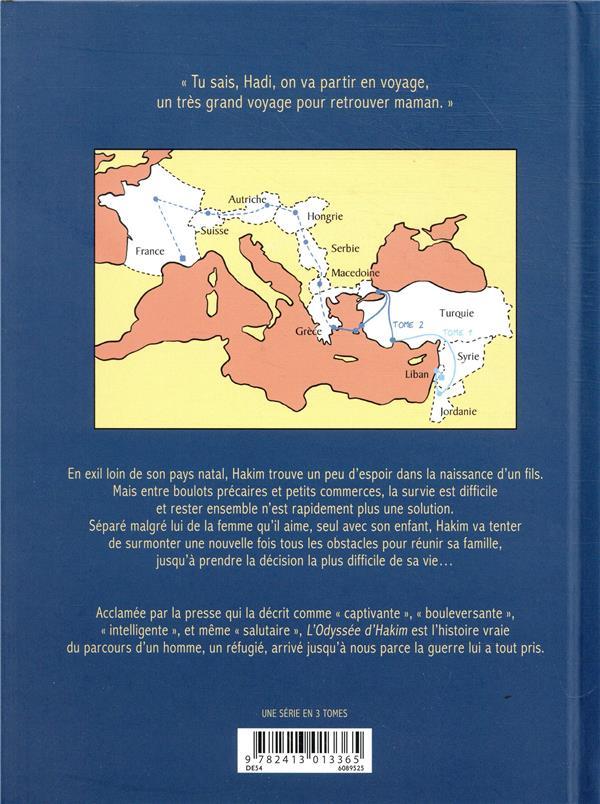 L'odyssée d'Hakim T.2 ; de la Turquie à la Grèce