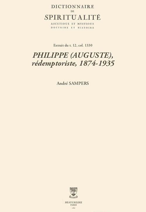 PHILIPPE (AUGUSTE), rédemptoriste, 1874-1935