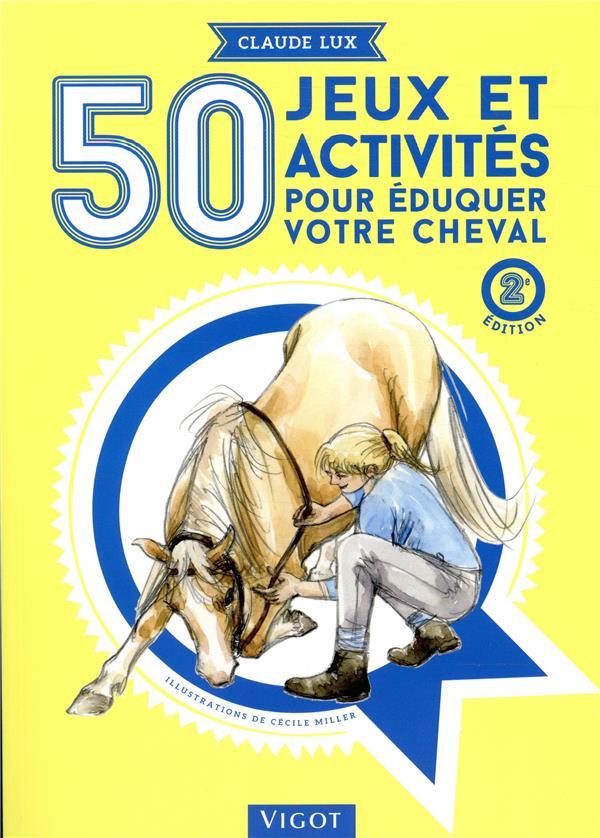 50 jeux et activités pour le cheval