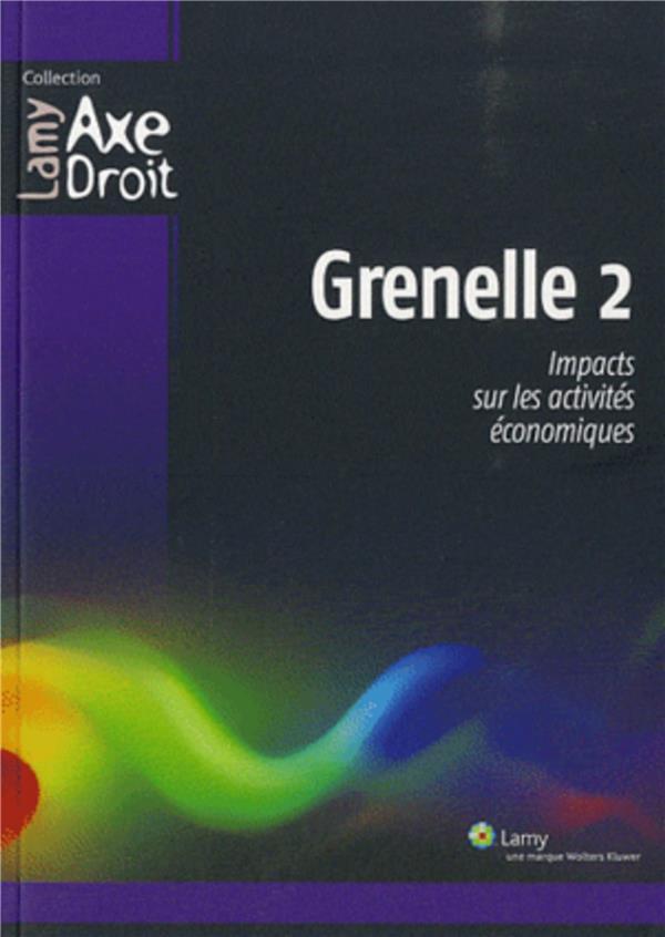 Grenelle 2 ; impact sur les activités économiques