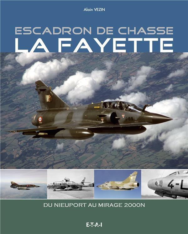 Escadron de chasse La Fayette ; 1916-2011