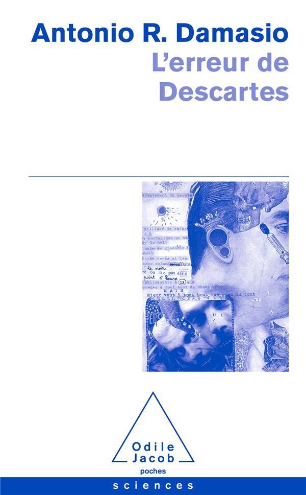 L'erreur de Descartes ; la raison des émotions