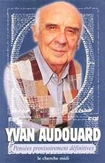 Vente EBooks : Pensées provisoirement définitives  - Yvan Audouard