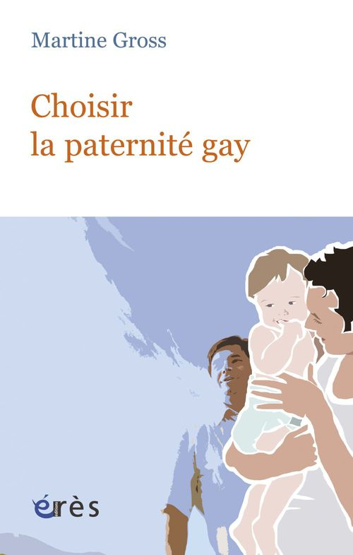 Choisir La Paternite Gay