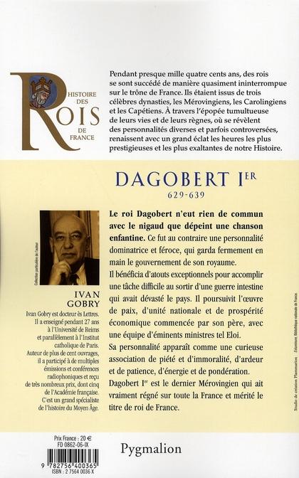 Dagobert Ier ; 629-639 ; fils de Clotaire II