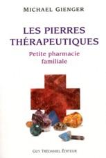 pierres thérapeutiques ; petite pharmacie familiale