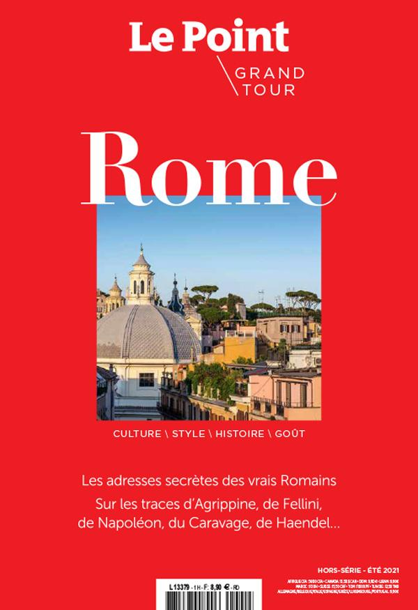 le point hors-serie grand tour n 1 - rome -juin 2021