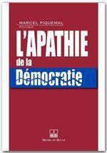 Vente EBooks : L'apathie de la démocratie  - Marcel Piquemal