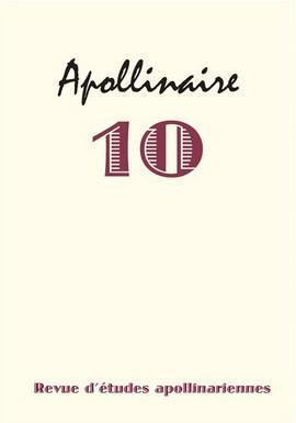 Revue d'etudes apollinariennes n.10