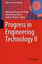 Progress in Engineering Technology II  - Muhamad Husaini Abu Bakar - Faizatul Azwa Zamri - Andreas Ochsner