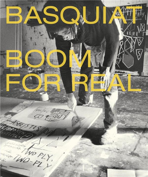 Basquiat boom for real (hardback) /anglais