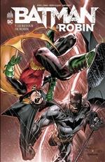Batman & Robin T.7 ; le retour de Robin  - Andy Kubert - Peter J. Tomasi - Patrick Gleason