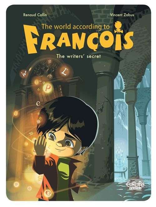 The World According to François - Volume 1 - The Writers' Secret