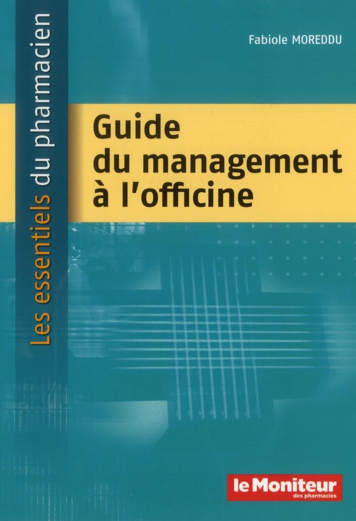 Guide du management a l'officine