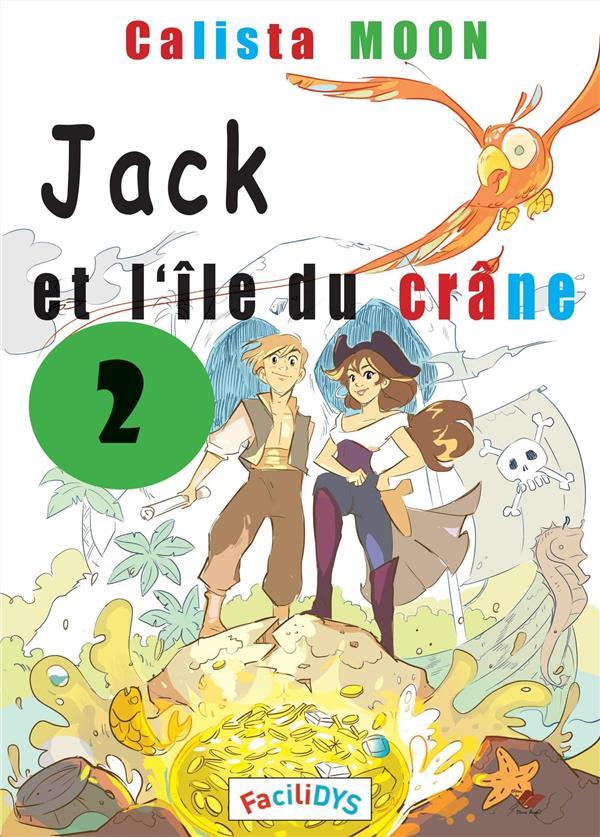 Jack et l'île du crâne t.2