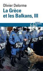 Vente EBooks : La Grèce et les Balkans (Tome 3)  - Olivier Delorme