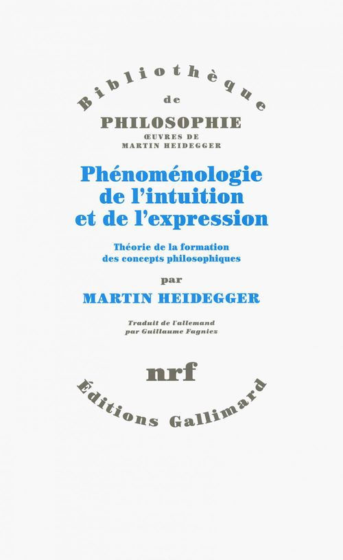 Phénoménologie de l'intuition et de l'expression ; théorie de la formation des concepts philosophiques