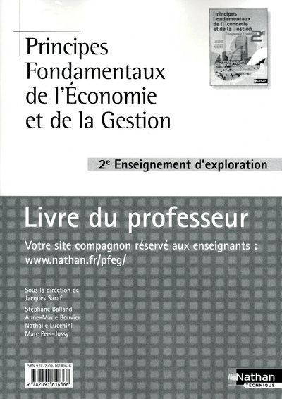 Principes Fondamentaux De L'Economie Et De La Gestion ; 2nde ; Enseigement D'Exploration ; Livre Du Professeur (Edition 2010)