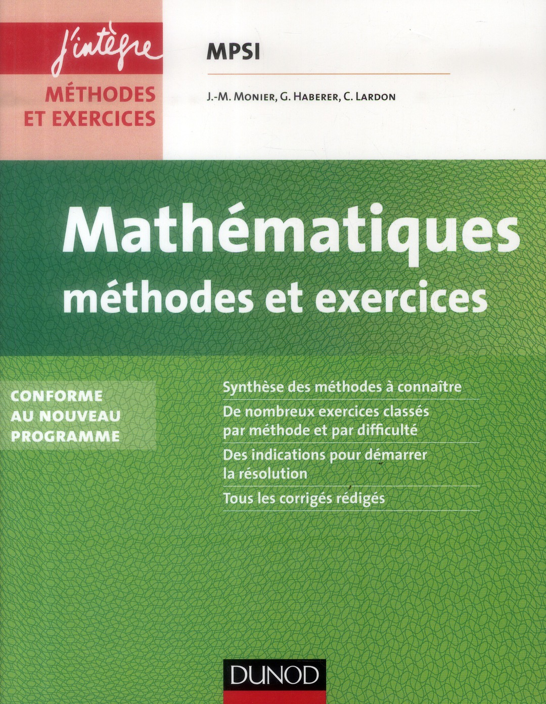 Mathématiques ; MPSI ; méthodes et exercices (2e édition)