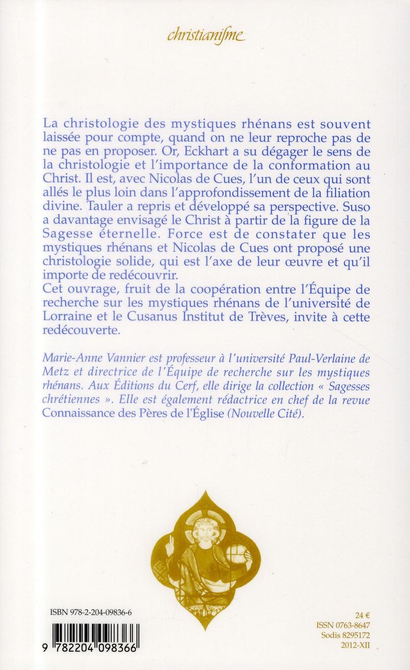 La christologie chez les mystiques rhénans et Nicolas de Cues