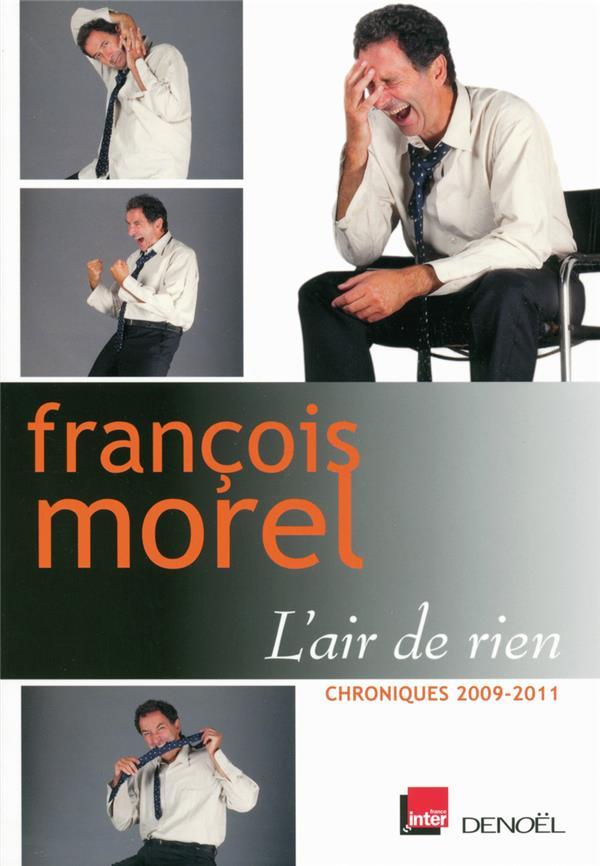 L'air de rien ; chroniques 2009/2011