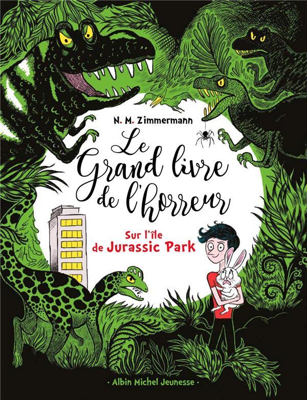 le grand livre de l'horreur t.3 ; sur l'île de Jurassic Park