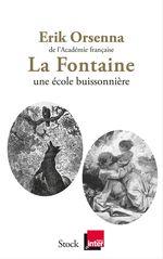 Vente Livre Numérique : La Fontaine Une école buissonnière  - Erik Orsenna