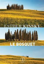 Couverture de Le Bosquet - Roman