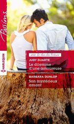 Vente Livre Numérique : Le dilemme d'une amoureuse - Son mystérieux amant  - Judy Duarte - Barbara Dunlop