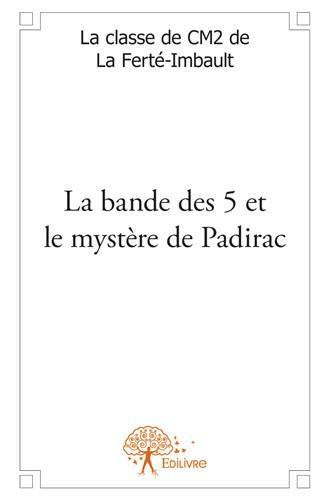 La bande des 5 et le mystère de Padirac