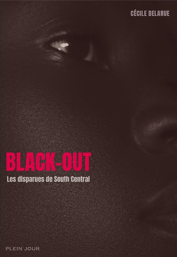 Black-out ; les disparues de South Central