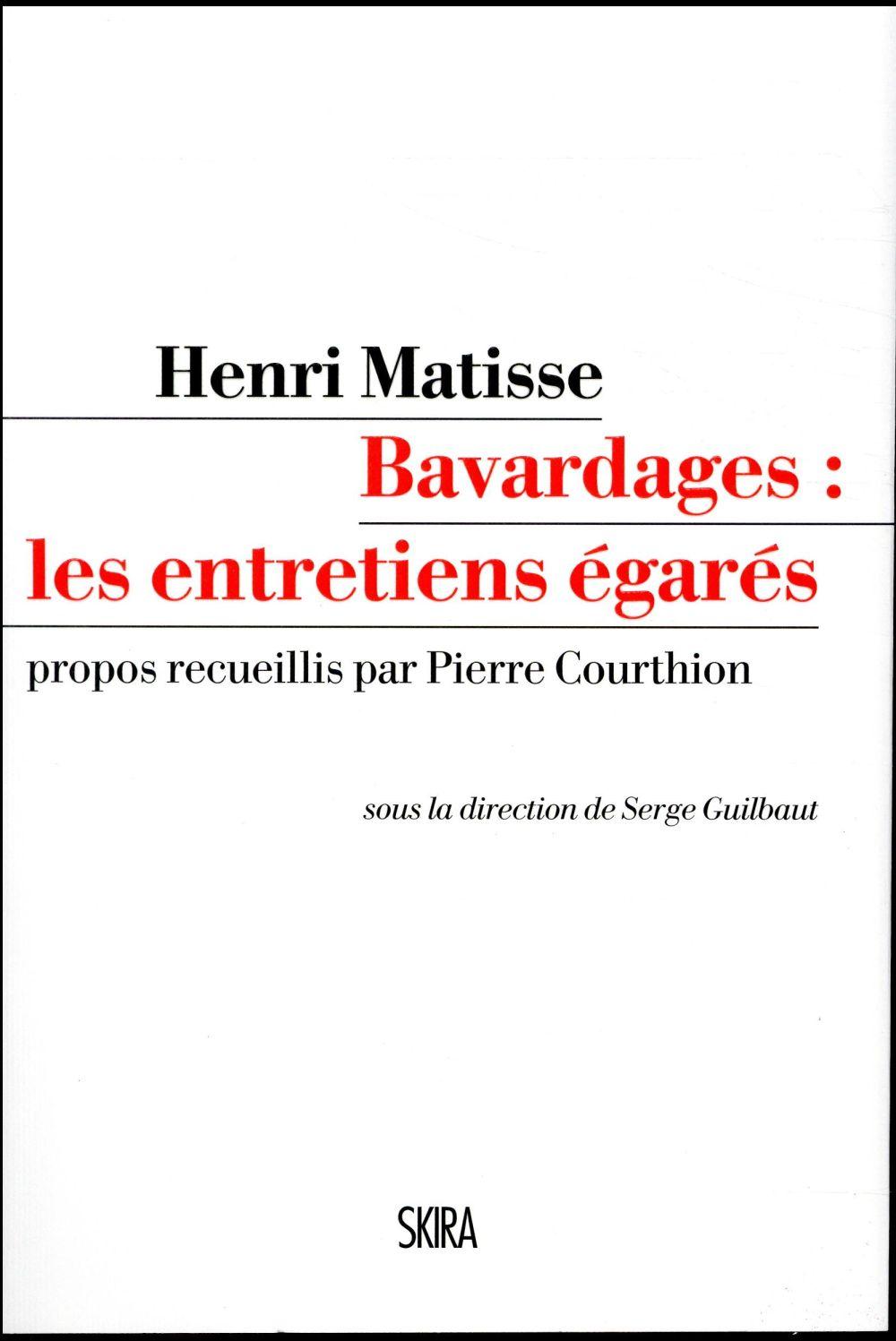 Henri Matisse, bavardages : les entretiens égarés