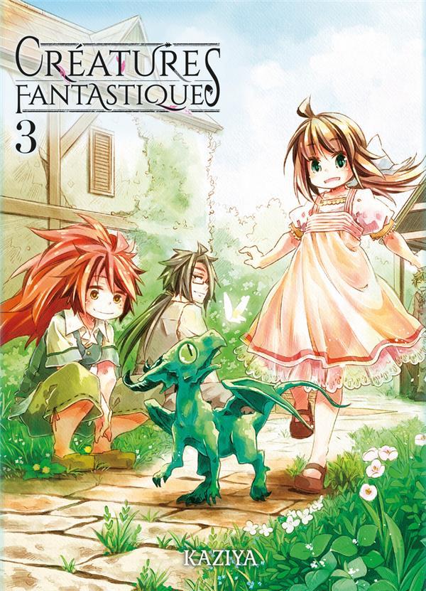 Créatures fantastiques T.3