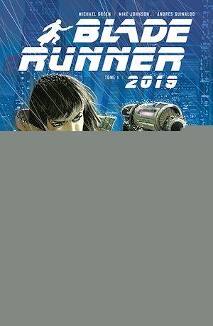 Blade Runner T.1 ; 2015