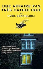Vente Livre Numérique : Une affaire pas très catholique  - Kyril Bonfiglioli