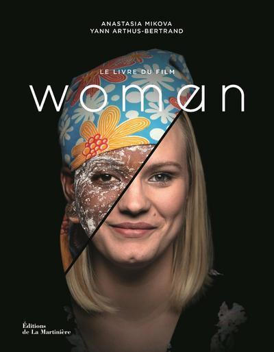Woman ; le livre du film