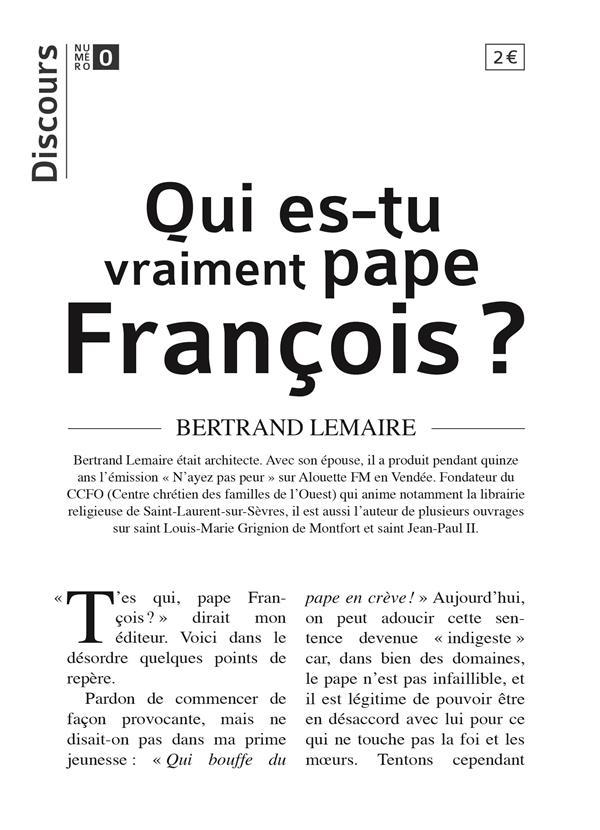 DISCOURS  -  QUI ES-TU VRAIMENT PAPE FRANCOIS ?