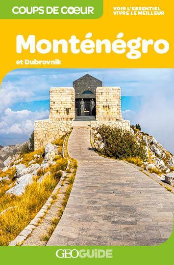 GEOguide coups de coeur ; Monténégro et Dubrovnik (édition 2020)