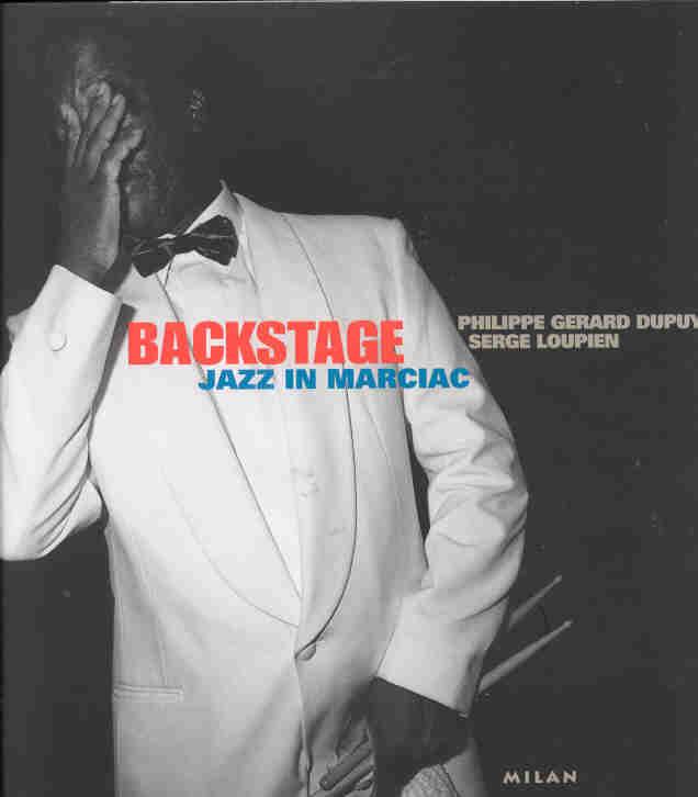 Backstage ; jazz in marciac