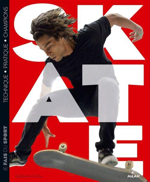 Skate  - Guillaume Dufau