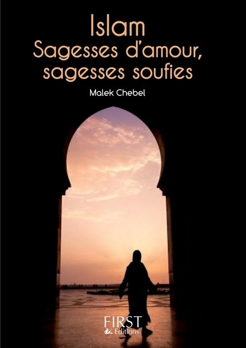 Islam ; sagesses d'amour, sagesses soufies