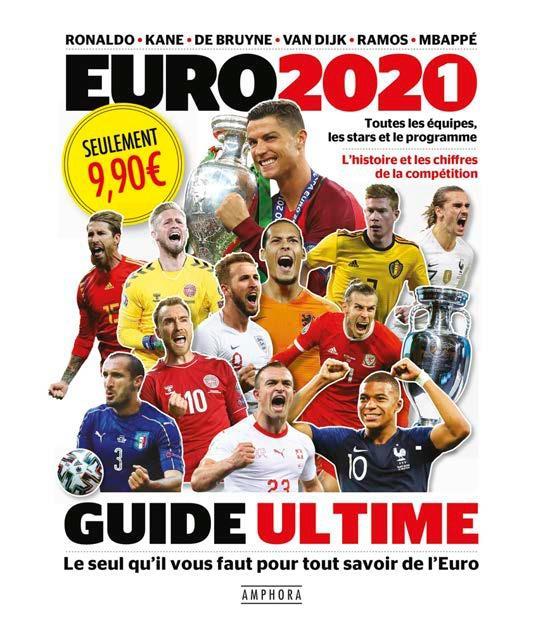 Euro 2021, le guide ultime (édition 2021)