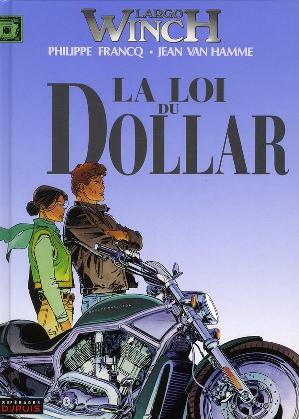 Largo Winch T.14 ; la loi du dollar