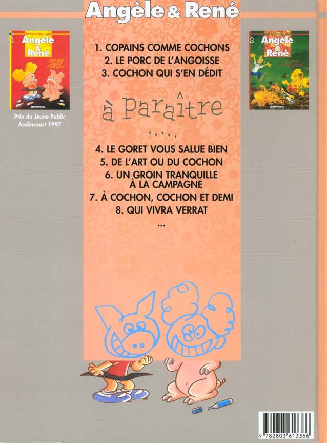 Angèle et René t.3 ; cochon qui s'en dédit