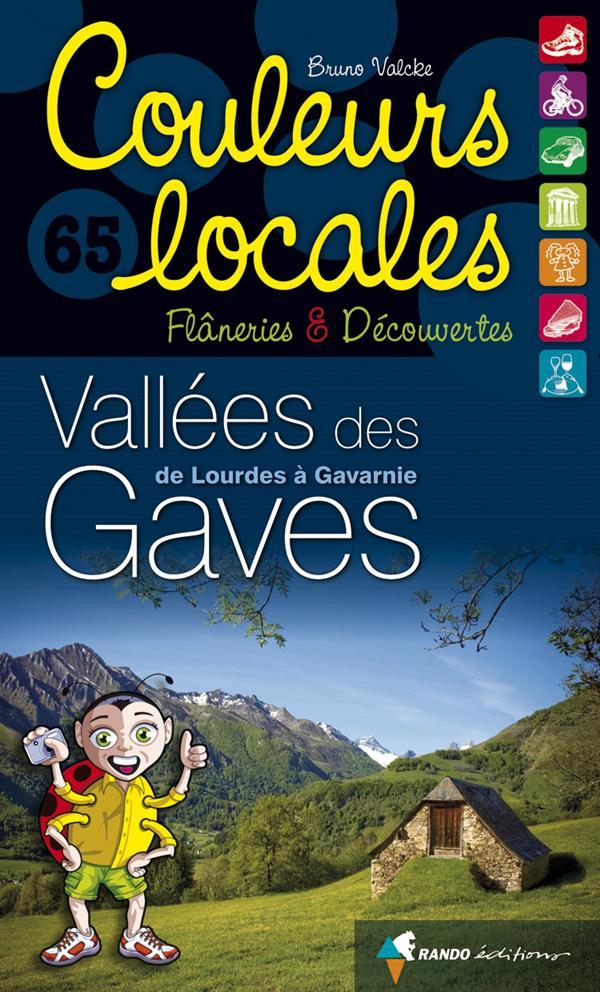 Vallées des Gaves ; de Lourdes à Gavarnie