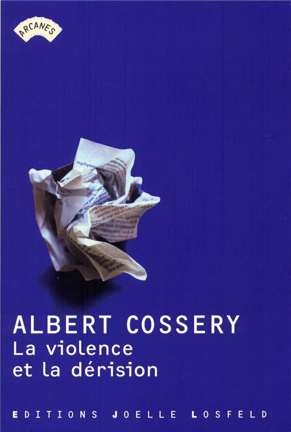 La Violence Et La Derision
