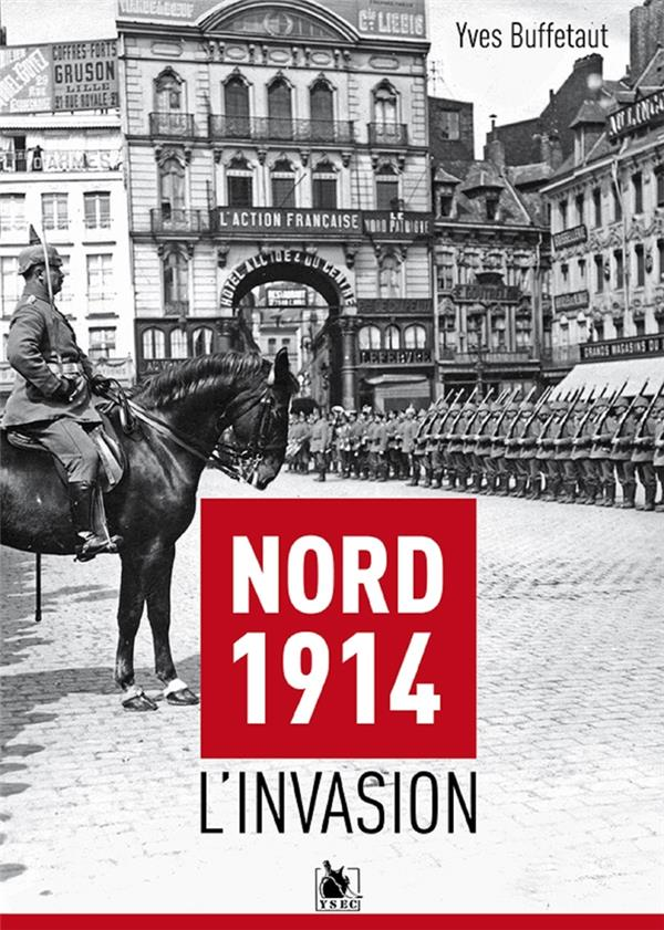 Nord 1914 : l'invasion