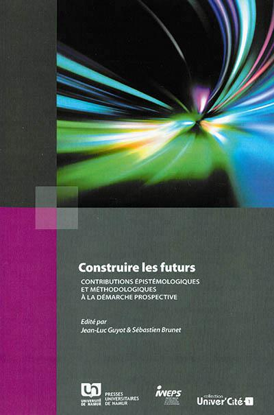 Construire les futurs