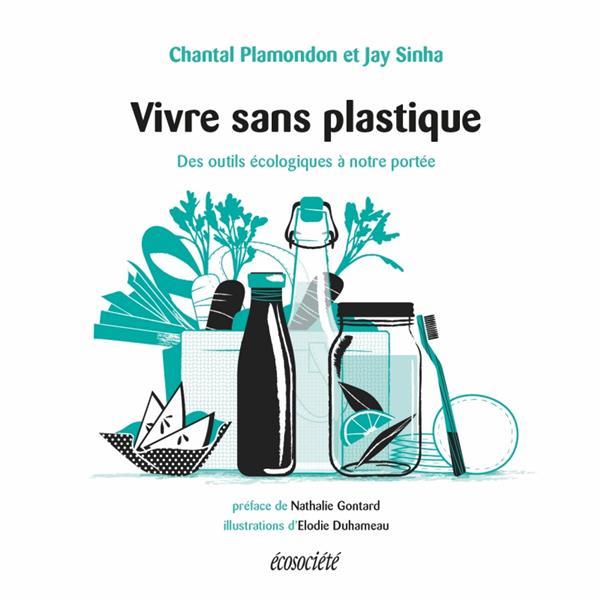 Vivre sans plastique ; des outils écologiques à notre portée