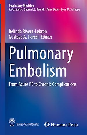 Pulmonary Embolism  - Belinda Rivera-Lebron  - Gustavo A. Heresi